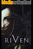 Riven: Young Adult Fantasy Novel (My Myth Trilogy Book 1)