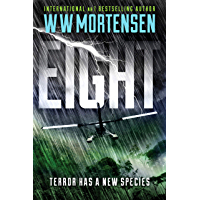 EIGHT: Terror Has A New Species (English Edition)