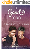 A Good Man: Forever Young, Book 1