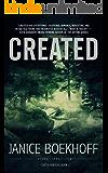 CREATED: Earth Hunters Series--Book Two (Earth Hunter Series 2)