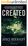CREATED: Earth Hunters Series--Book Two (Earth Hunter Series 2)