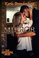 The Mirror (Epitaph Book 3) Kindle Edition