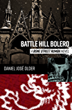 Battle Hill Bolero: A Bone Street Rumba Novel (The Bone Street Rumba Book 3)