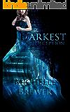 The Darkest Deception (The Darkest Trilogy Book 2)