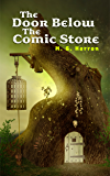 The Door Below the Comic Store: An Urban Fantasy Story