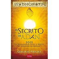 El Secreto de Adán / Adam's Secret = Adam's Secret