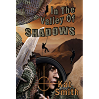 In The Valley Of Shadows (Shadow Series Book 1) (English Edition)