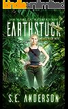 Earthstuck: Book 6 of the Starstruck saga