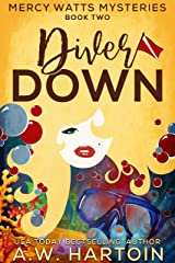 Diver Down (Mercy Watts Mysteries Book 2) Kindle Edition