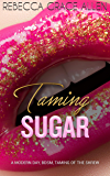 Taming Sugar (Shakespeare in the City Book 1)