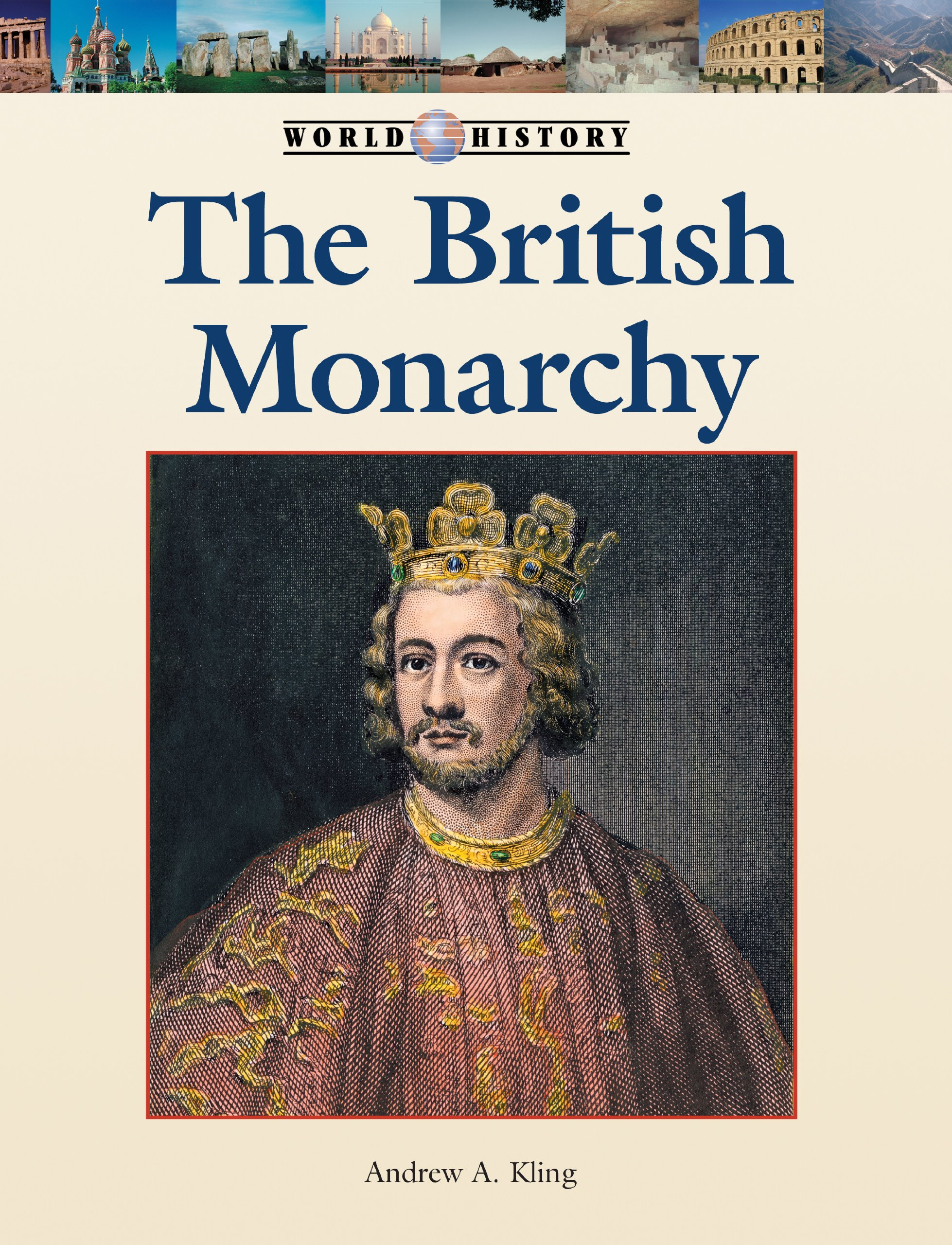 The British Monarchy (World History Series)