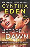 Before the Dawn: A Novel of Romantic Suspense (Killer Instinct)
