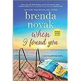 When I Found You: A Silver Springs Novel (Silver Springs, 8)