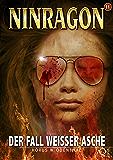 NINRAGON 11: Der Fall weißer Asche (NINRAGON – Die Serie)