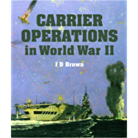 Carrier Operations in World War II (English Edition)