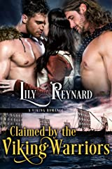 Claimed by the Viking Warriors Kindle Edition