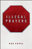 Illegal Prayers