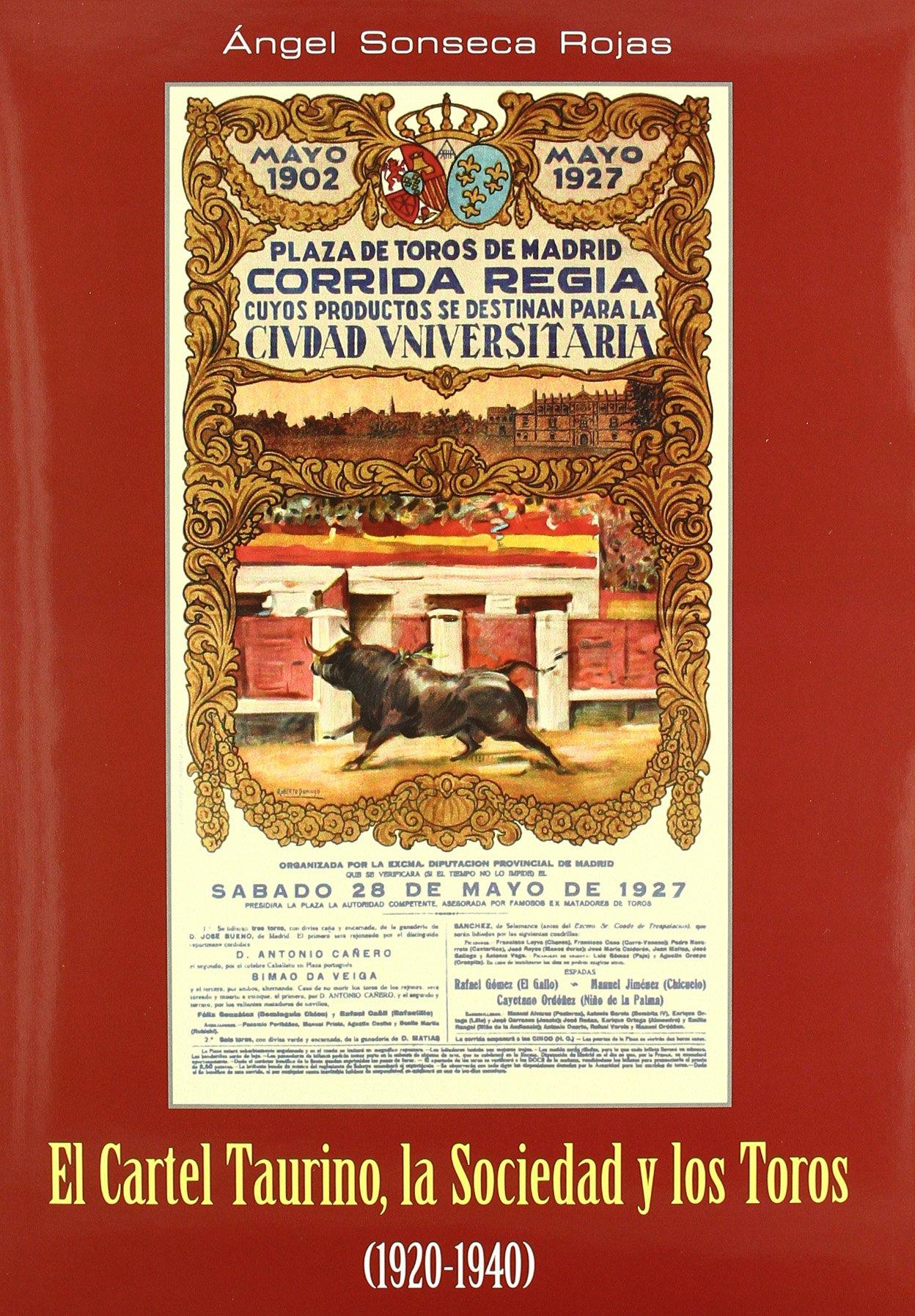 Cartel Taurino, 1920-1940 la Sociedad y Los Toros, El ...