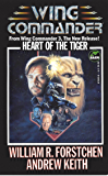 Heart of the Tiger (Wing Commander Book 3)
