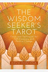The Wisdom Seeker's Tarot: Cards and Techniques for Self-Discovery and Positive Change Cards