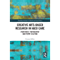 Creative Arts-Based Research in Aged Care: Photovoice, Photography and Poetry in Action