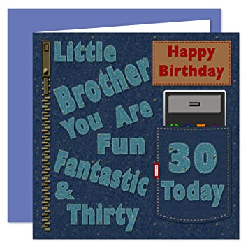 Little Brother 30th Happy Birthday Card