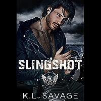 SLINGSHOT (RUTHLESS KINGS MC™ LAS VEGAS CHAPTER (A RUTHLESS UNDERWORLD NOVEL) Book 15)