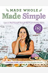 Made Whole Made Simple Kindle Edition