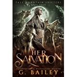 Her Salvation: A Rejected Mates Romance (Fall Mountain Shifters Book 4)