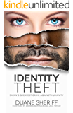 Identity Theft: Satan's Greatest Crime Against Humanity (English Edition)