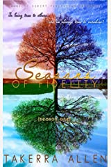 Seasons of Fidelity: Season One