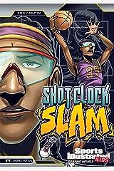 Shot Clock Slam (Sports Illustrated Kids Graphic Novels) Kindle Edition
