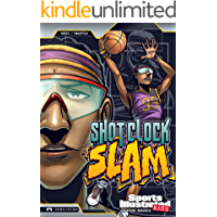 Shot Clock Slam (Sports Illustrated Kids Graphic Novels)