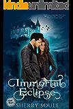 Immortal Eclipse: Paranormal Romance