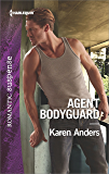 Agent Bodyguard (To Protect and Serve)