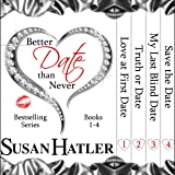 Better Date than Never Boxed Set: Books 1-4