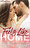 Feels Like Home: A Southerland Family Contemporary Romance (The Southerlands Book 1) (English Edition)