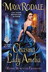 Chasing Lady Amelia: Keeping Up with the Cavendishes Kindle Edition