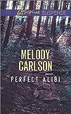 Perfect Alibi (Love Inspired Suspense)
