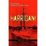 HARRIGAN! (Adventure Classic): Historical Novel