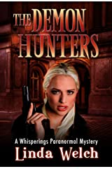 The Demon Hunters: Whisperings Paranormal Mystery Book Two Kindle Edition