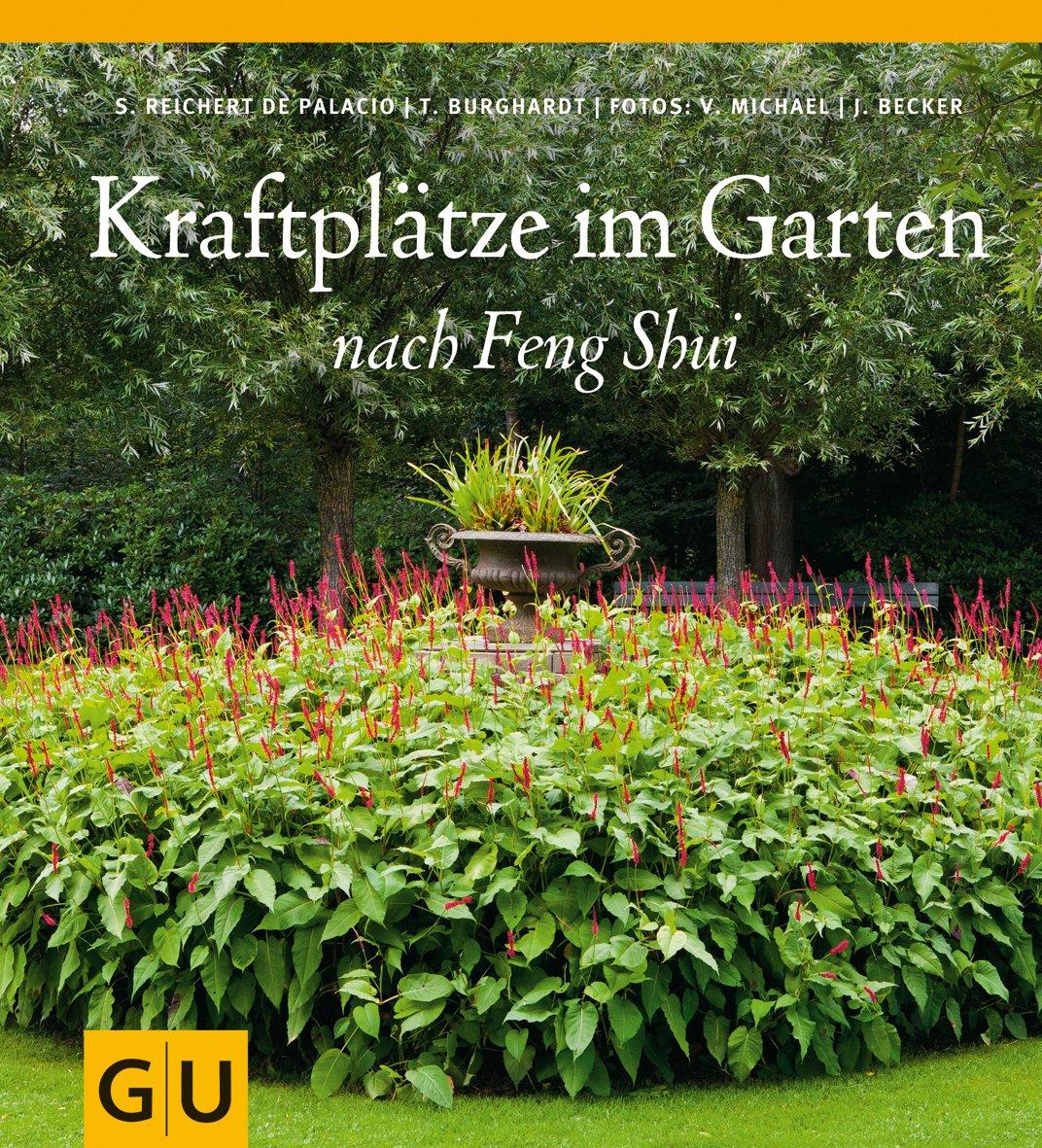 Kraftplätze im Garten nach Feng Shui GU Garten Extra: Amazon.de ...