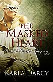 The Masked Heart (Sweet Deception Regency Book 1)