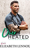 Over Heated (On the Wild Side Book 3)