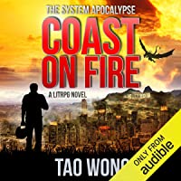 Coast on Fire: An Apocalyptic LitRPG: The System Apocalypse, Book 5