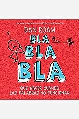 Bla, bla, bla Hardcover