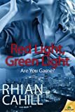 Red Light, Green Light (Are You Game? Book 3)