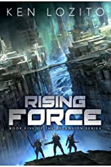 Rising Force (Ascension Series Book 5) Kindle Edition