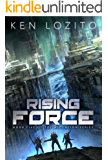 Rising Force (Ascension Series Book 5)