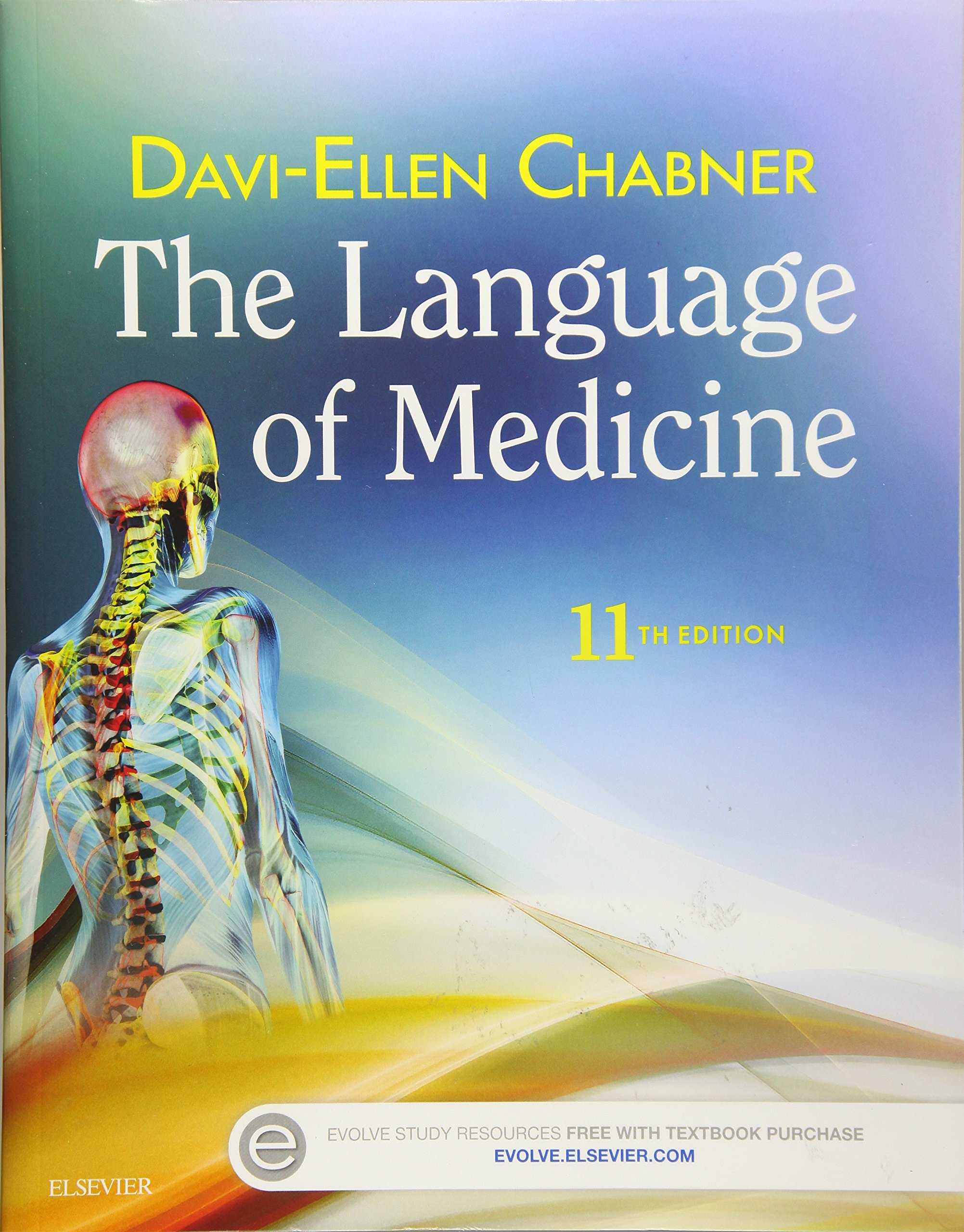 The Language of Medicine by Chabner Davi Ellen